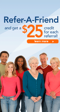 Refer-A-Friend and get a $25 credit for each referral! Click here to learn more.
