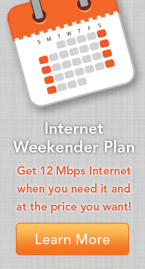 Get 12 Mbps Internet when you need it at the price you want! Click here.