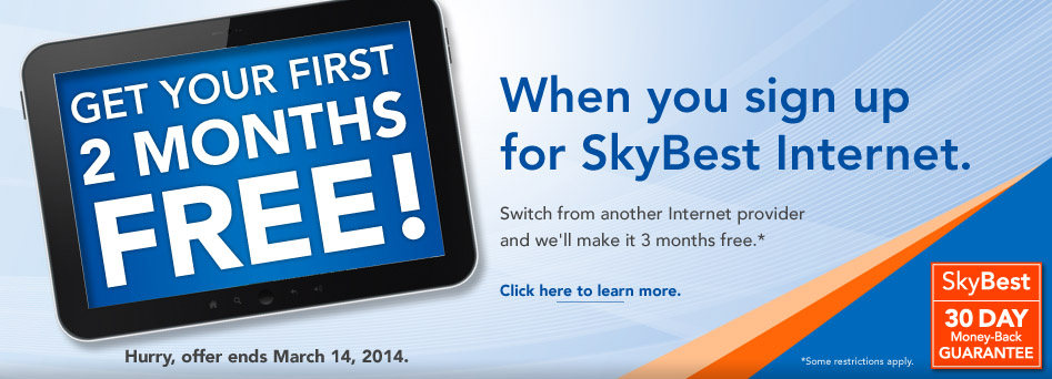 Get Your First Two Months of SkyBest Internet Free! Click here.
