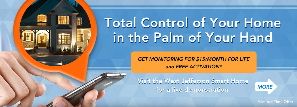 Total control of your home in the palm of your hand. Visit the West Jefferson Smart Home for a live demo. Click here.